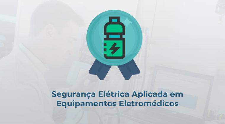 Segurança Elétrica Aplicada em Equipamentos Eletromédicos- Norma ABNT NBR IEC 60601 e IEC 62353