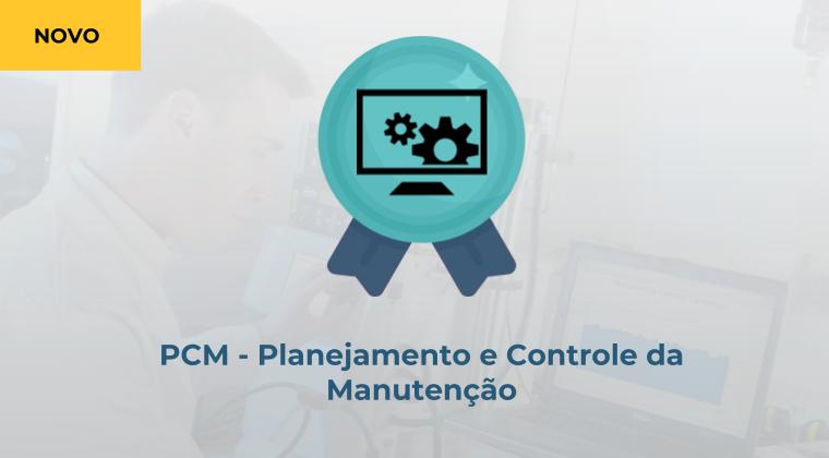 PCM- Planejamento e Controle da Manutenção