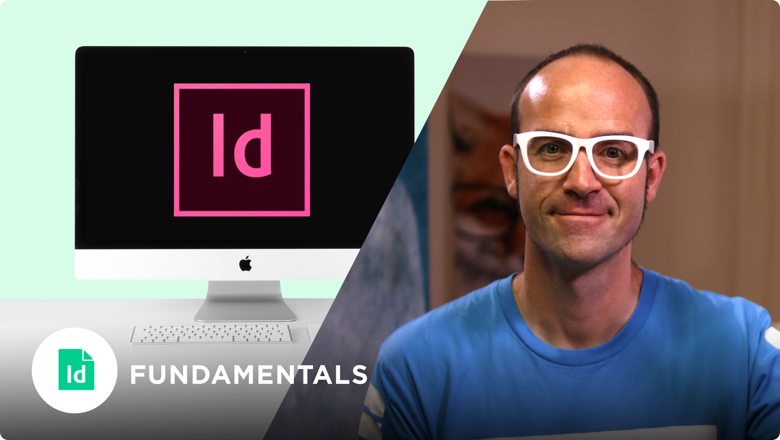 Adobe InDesign Fundamentals