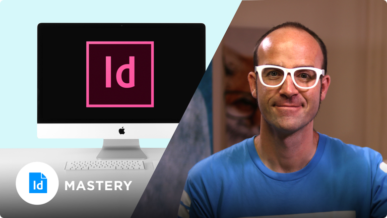 Adobe InDesign Mastery
