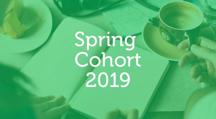 Spring Cohort 2019