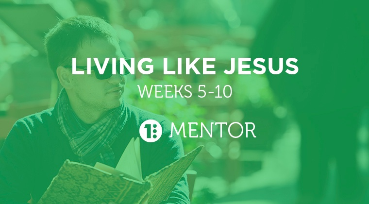 Living Like Jesus - Mentor