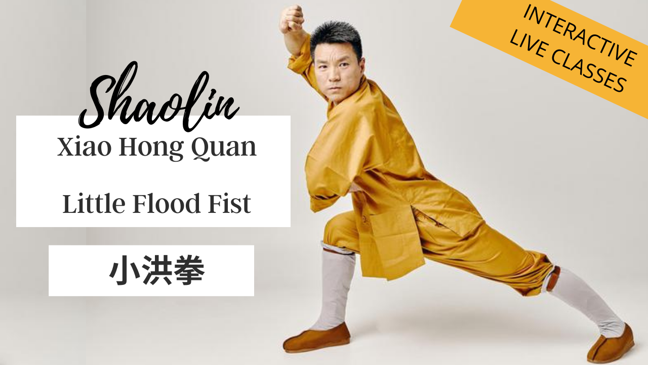 SHAOLIN XIAO HONG QUAN | LITTLE FLOOD FIST FORM