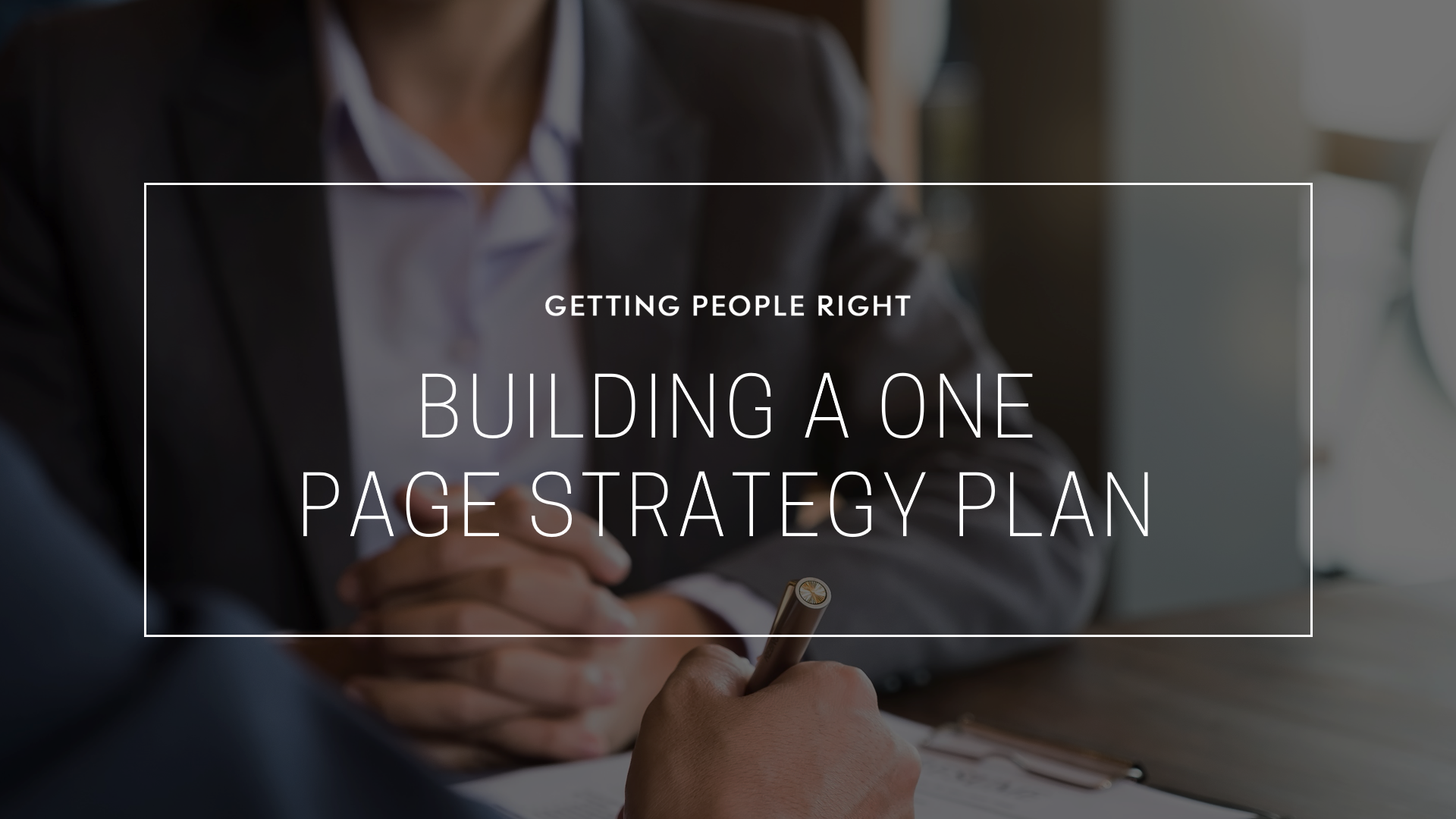 102 - Building a One-Page Strategic Plan