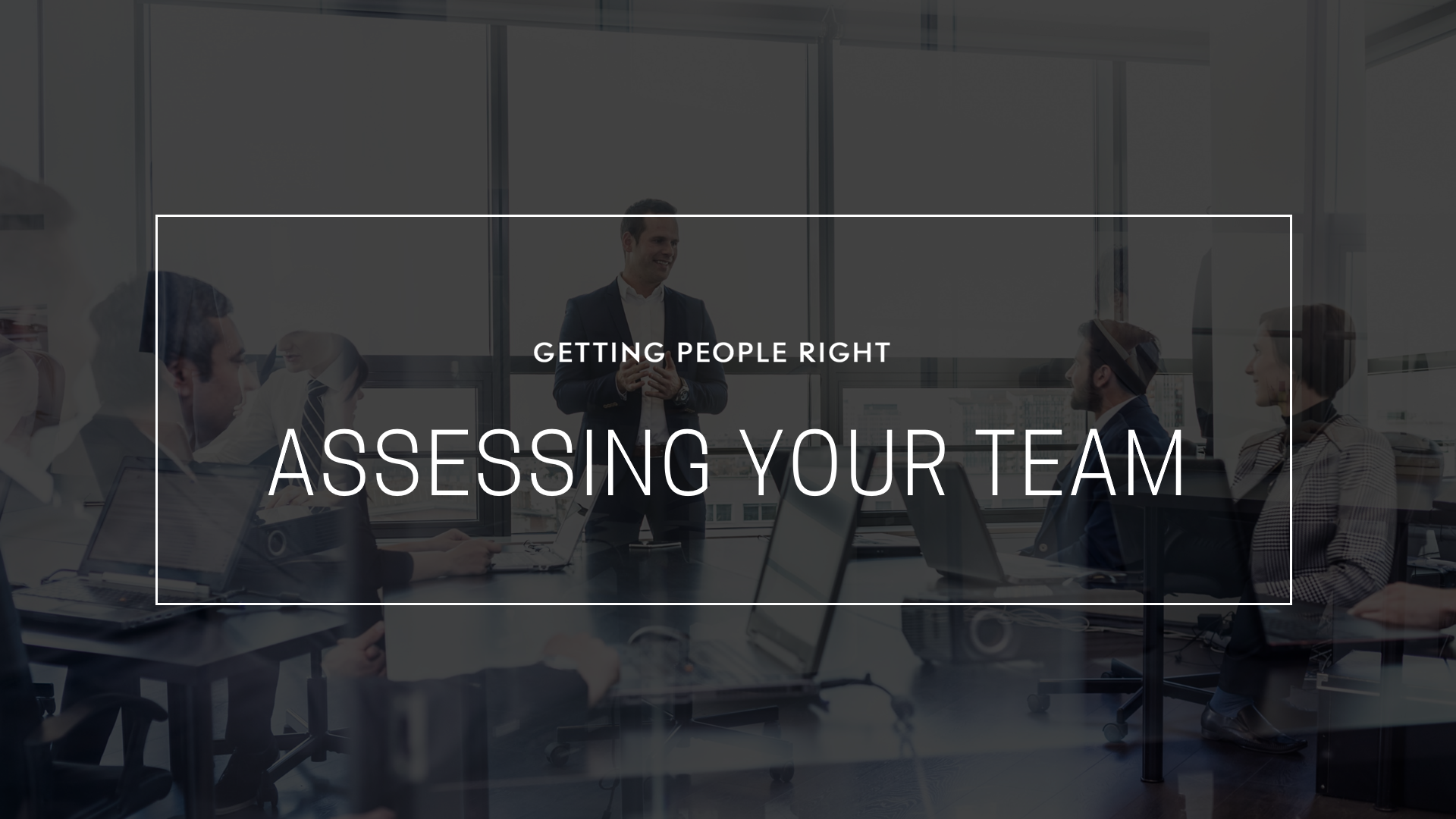 105 - Assessing your Team