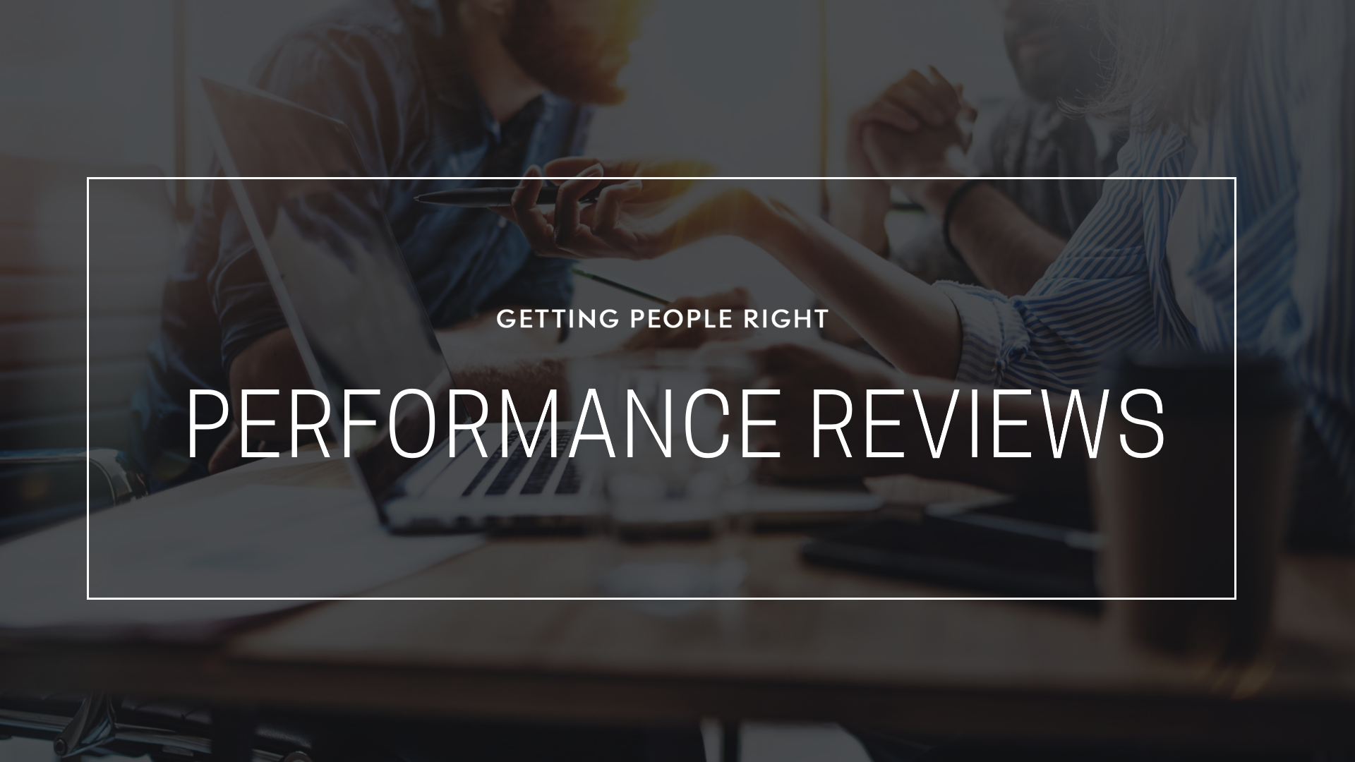 108 - Performance Reviews
