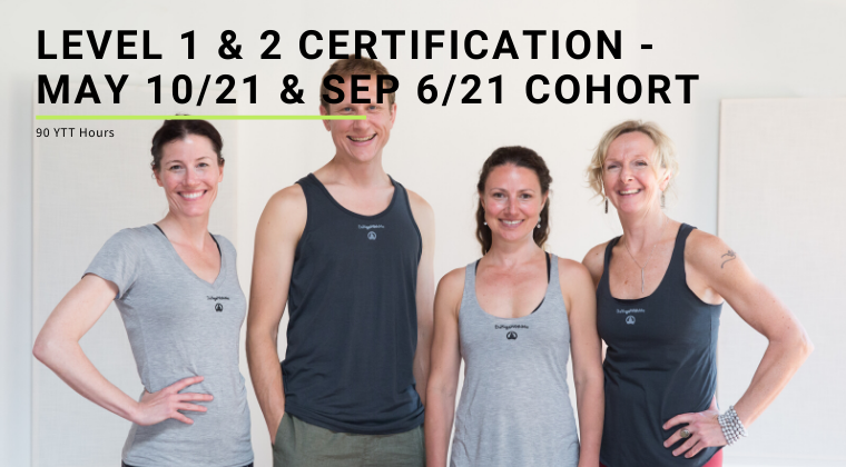 Level 1 & 2 Certification - May 10/21 & Sep 6/21 Cohort