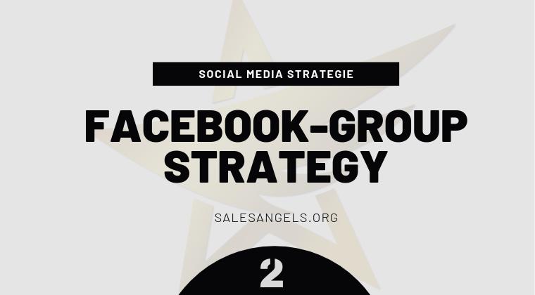 Facebook Gruppen Strategie