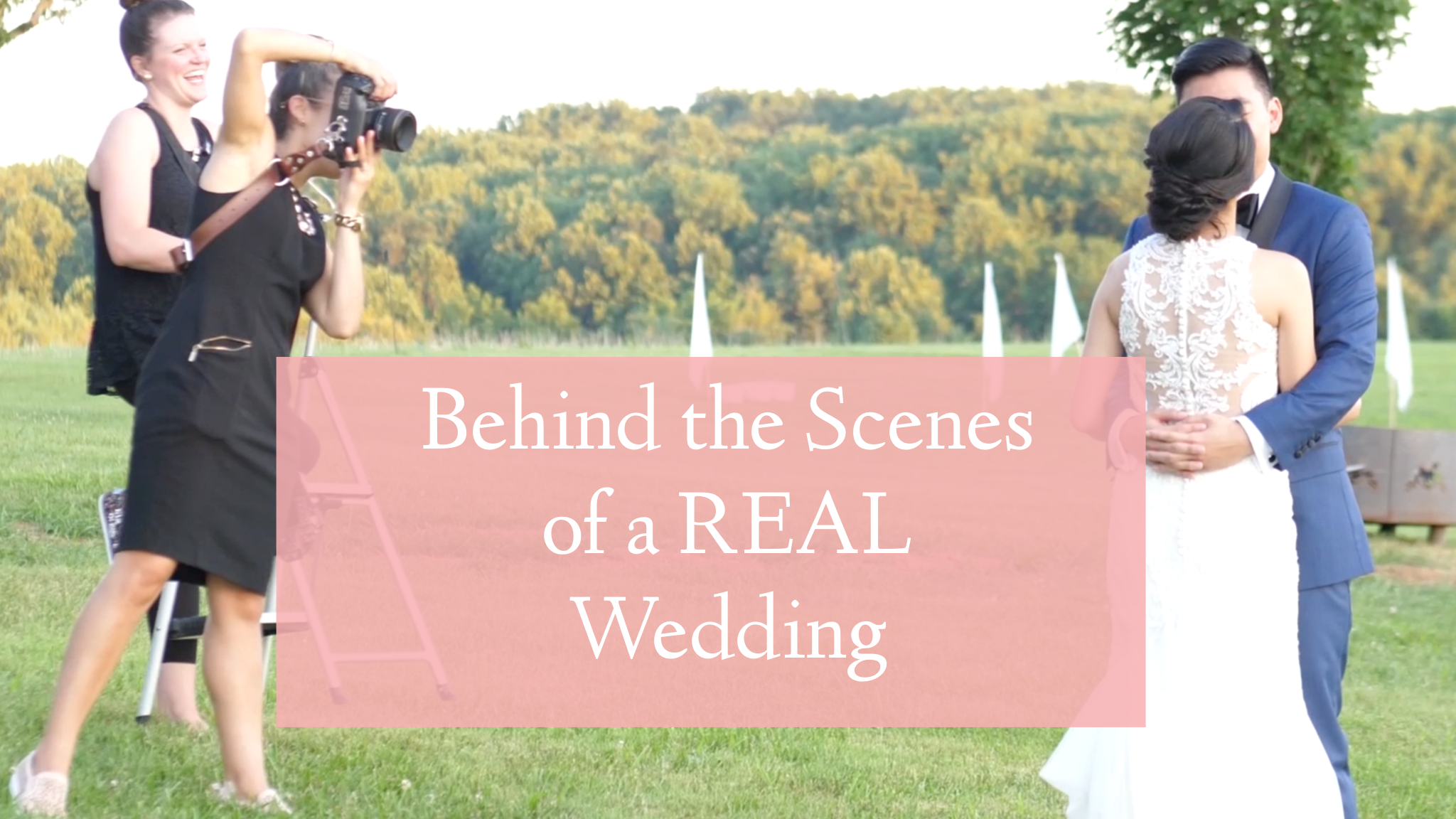 Behind the Scenes of a REAL Wedding