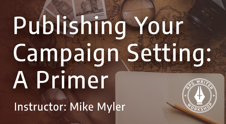 Image result for publishing-your-campaign-setting-a-primer""