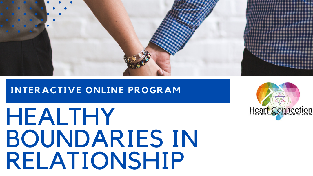HEALTHY BOUNDARIES HEALTHY RELATIONSHIPS