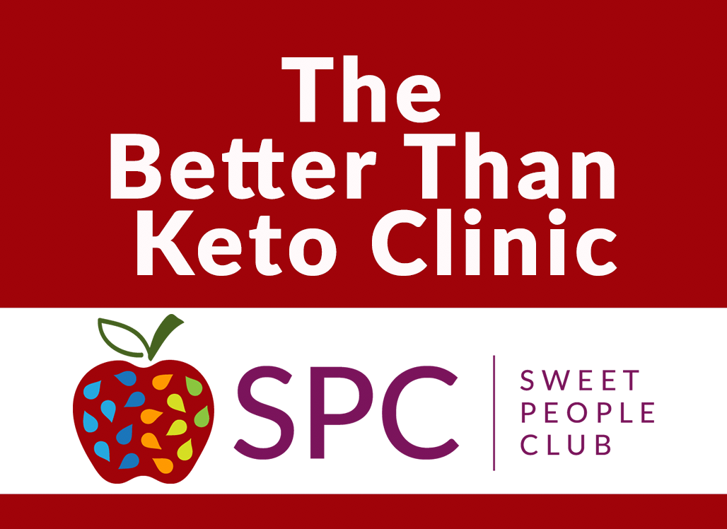 The Better Than Keto Clinic: Getting Started Safely