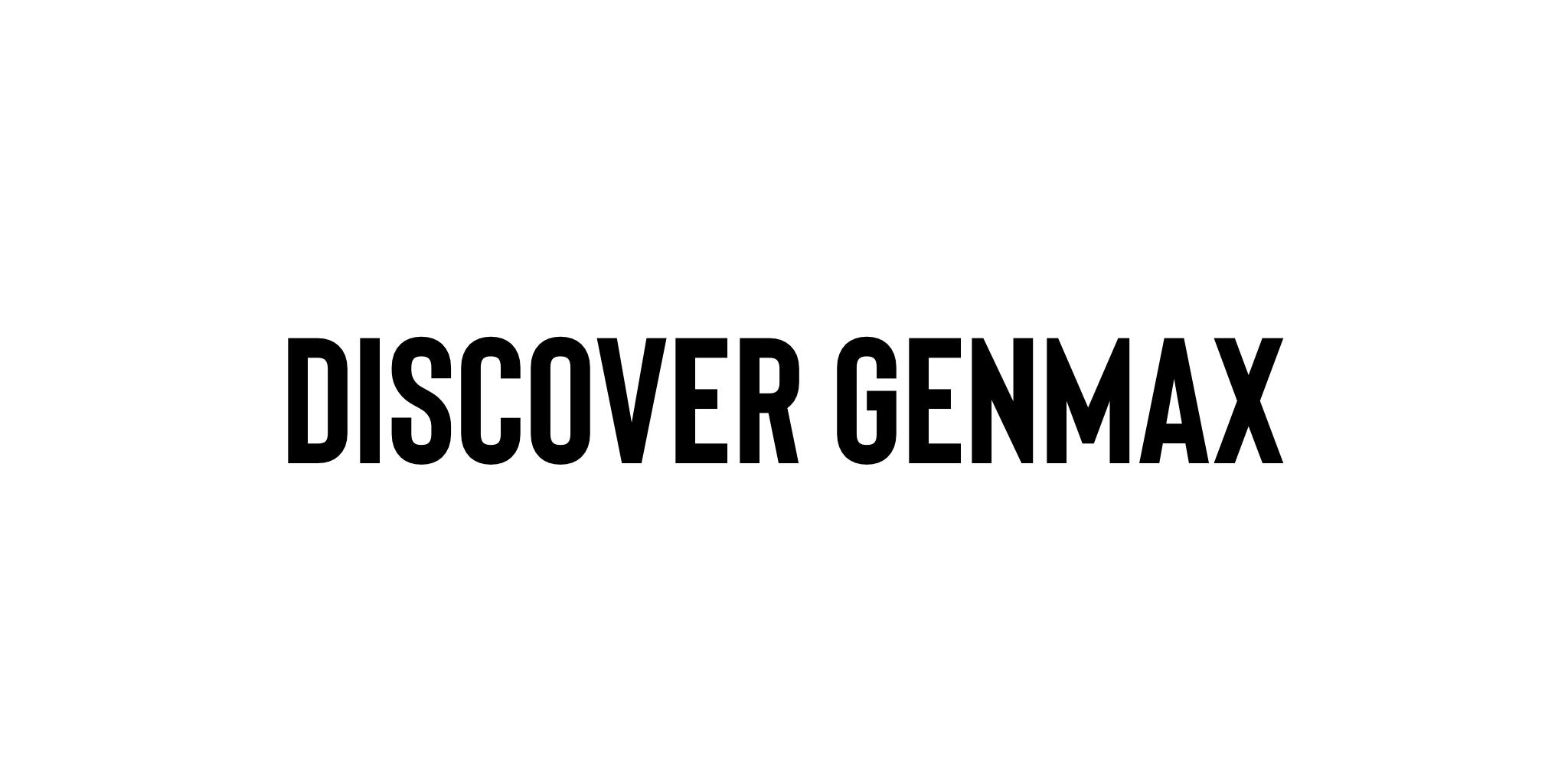 Discover genMAX