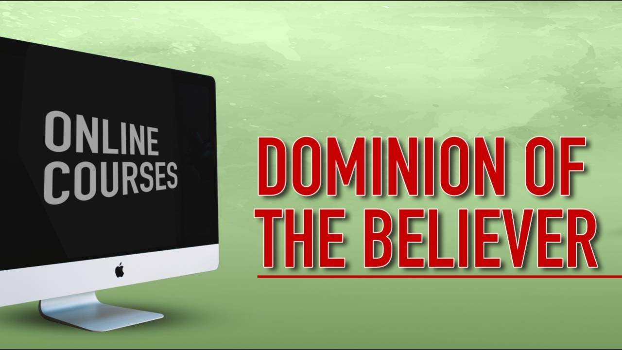 Dominion of a Believer