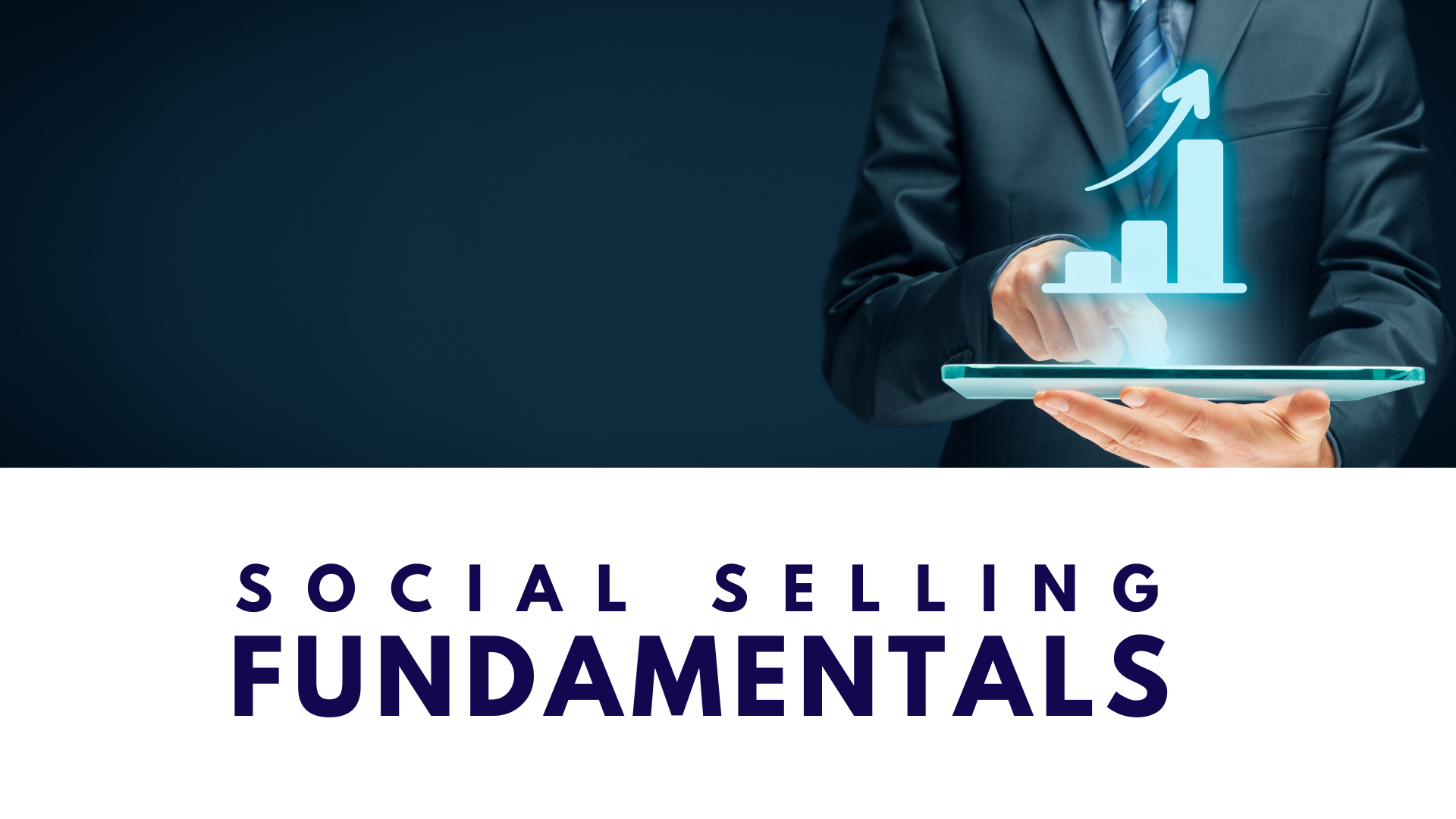Social Selling Fundamentals