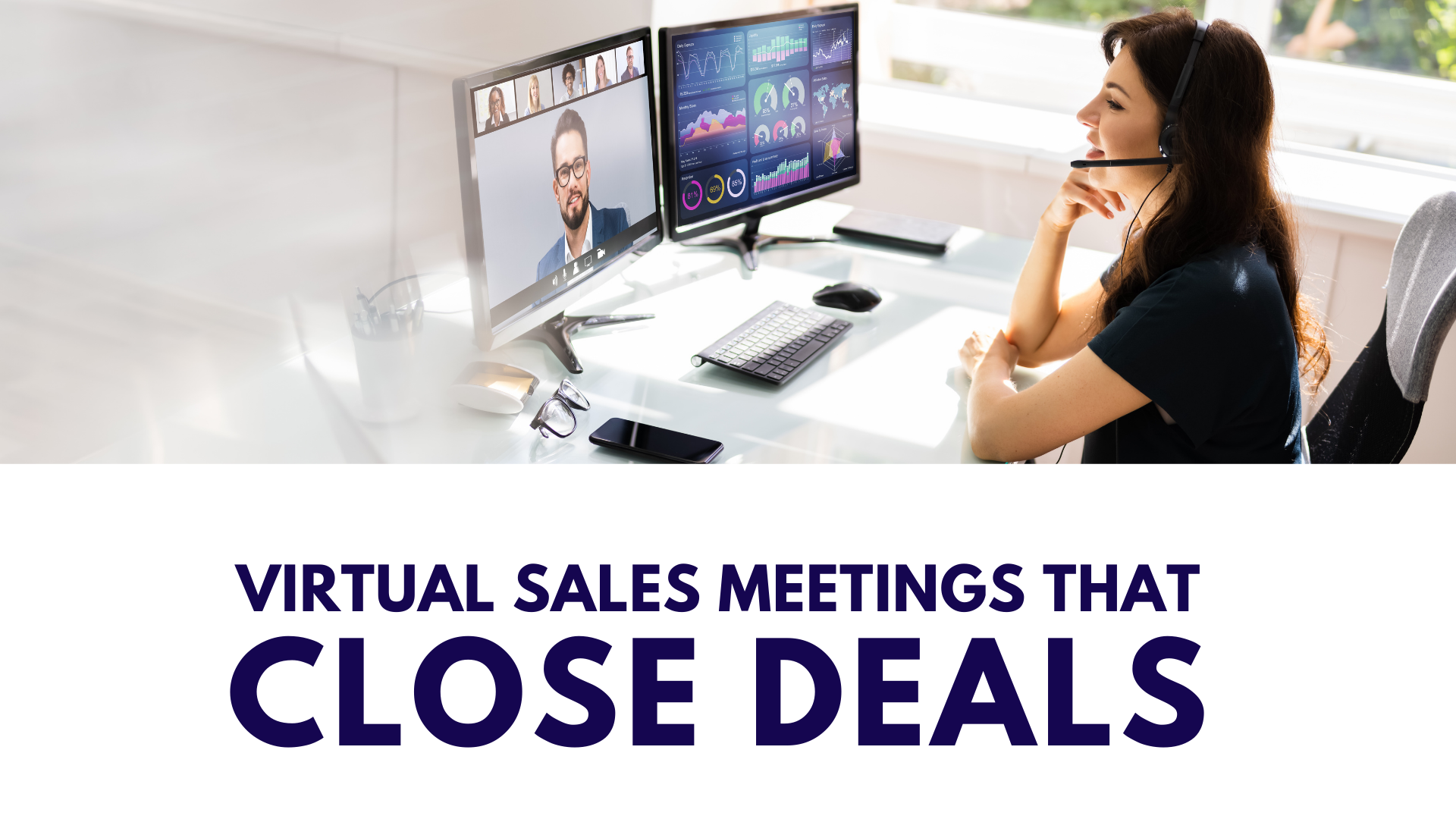 Virtual Sales Meetings That Close Deals