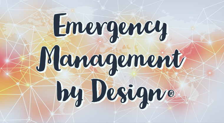 Emergency Management by Design: Introduction
