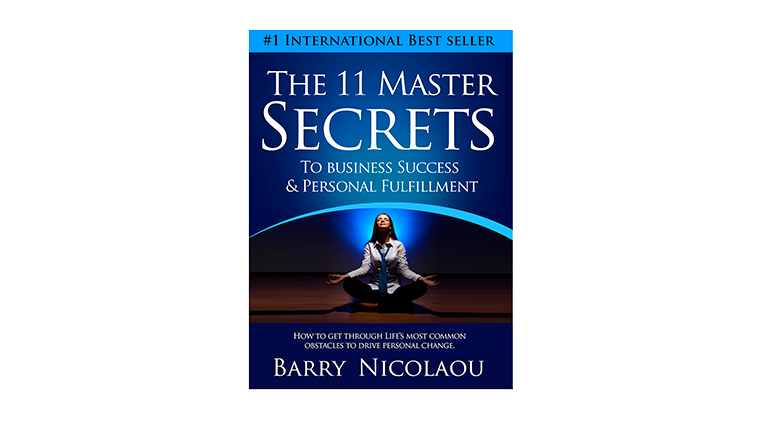 The 11 Master Secrets to Business Success and Personal Fulfilment