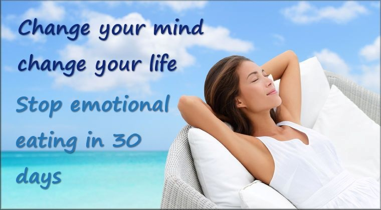 Change you mind change your body: Stop emotional eating in 30 days