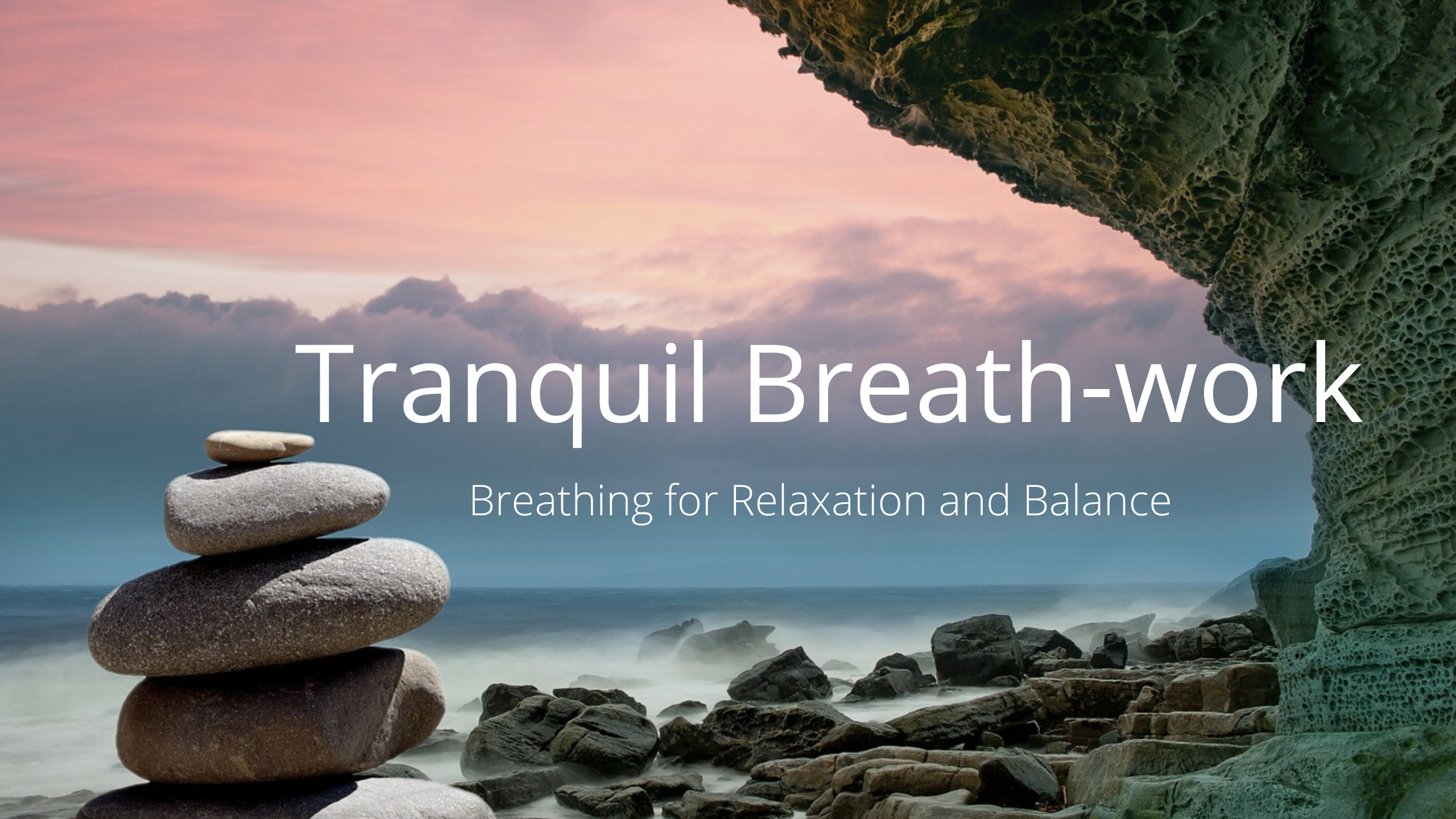 Tranquil Breath-work Course