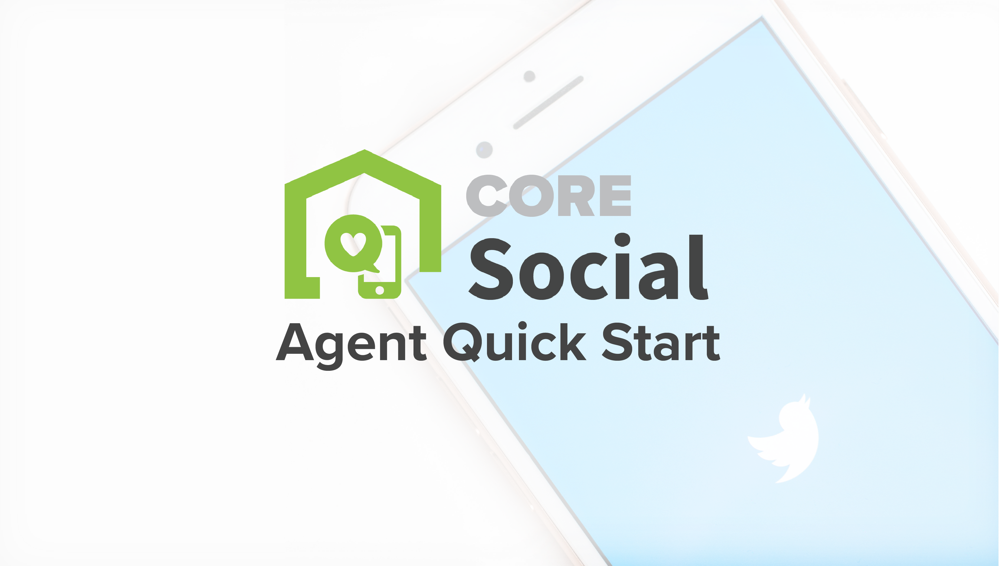 CORE Social Agent Quick Start (Formerly PIXsocial)