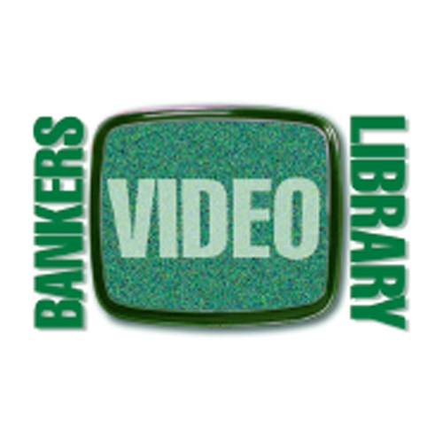 Bankers Video Library