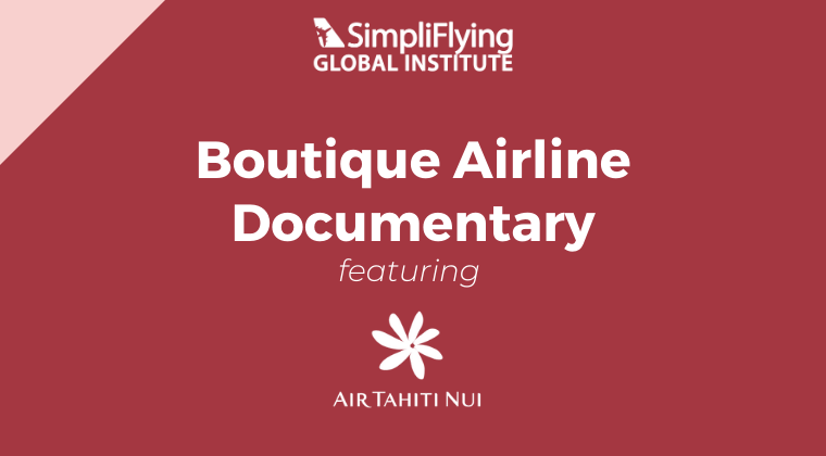 Air Tahiti Nui  - The Boutique Airline.  Mini-Documentary