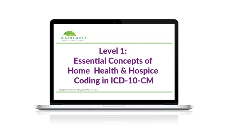 Level 1: Essential Concepts in Home Health & Hospice Coding