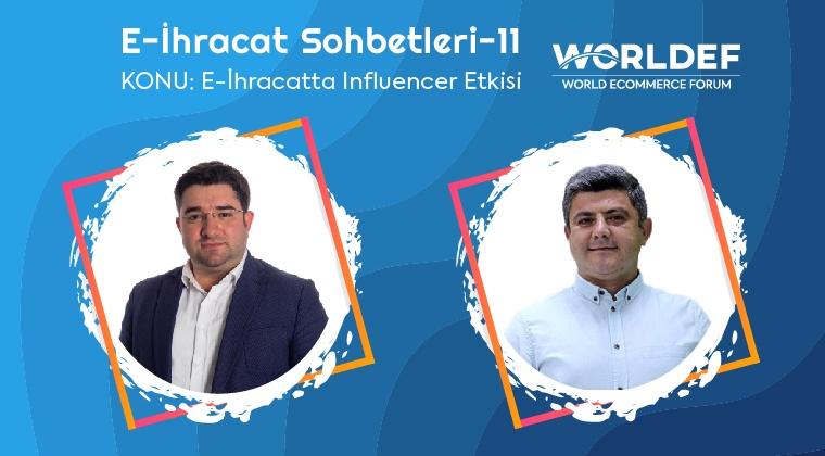 Webinar 11 | Emin Valiyev - E-İhracatta İnfluencer Etkisi