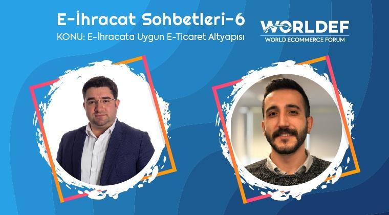 Webinar 6 | Erhan Dönmez - E-İhracata Uygun E-Ticaret Altyapısı