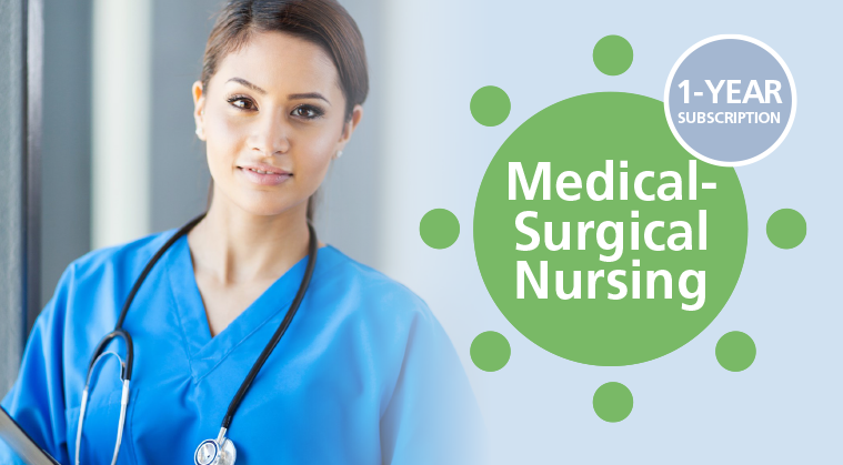 Subspecialty Nursing CE Package:  Medical-Surgical Nursing
