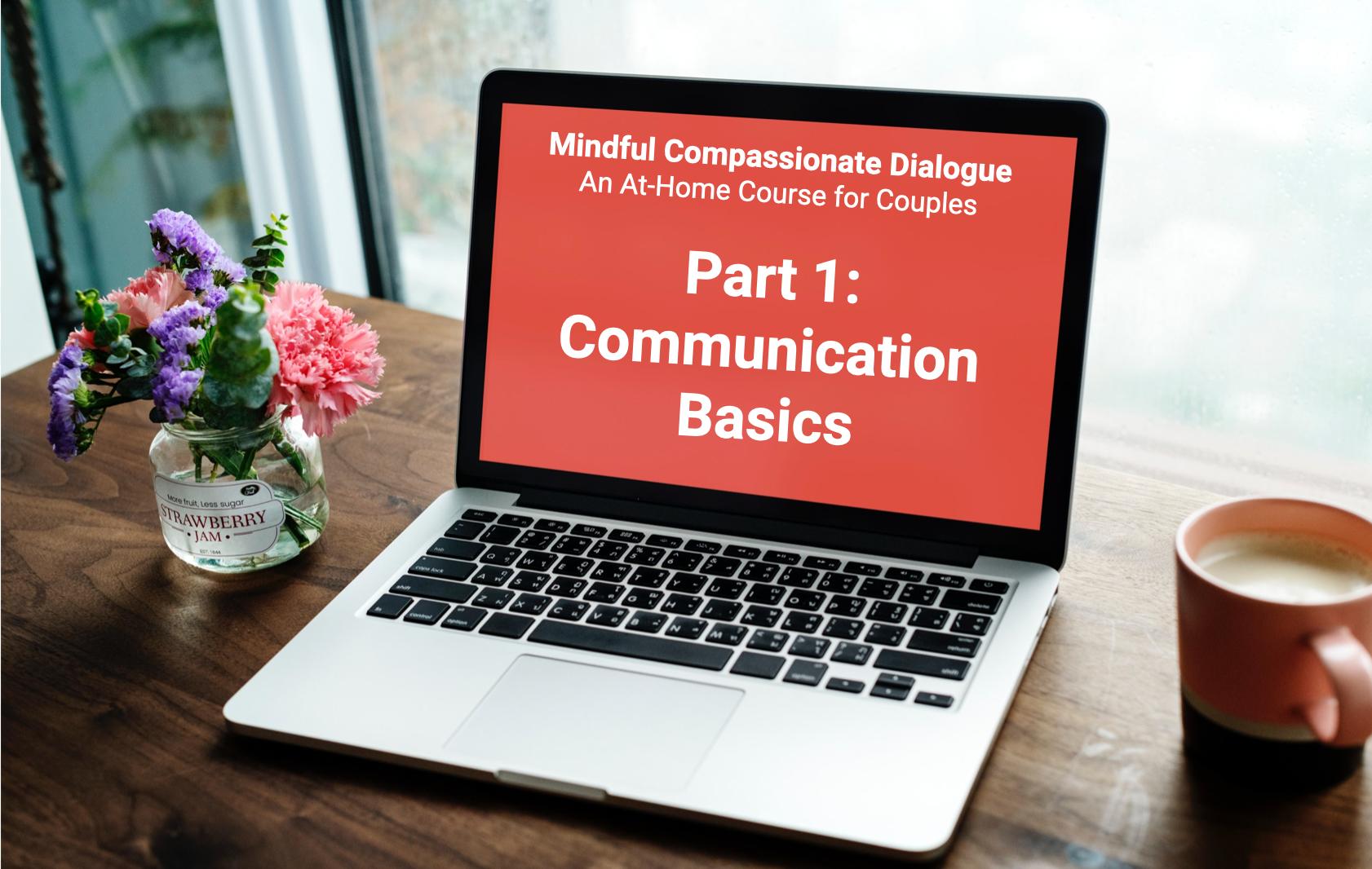 Part 1: Communication Basics for Couples