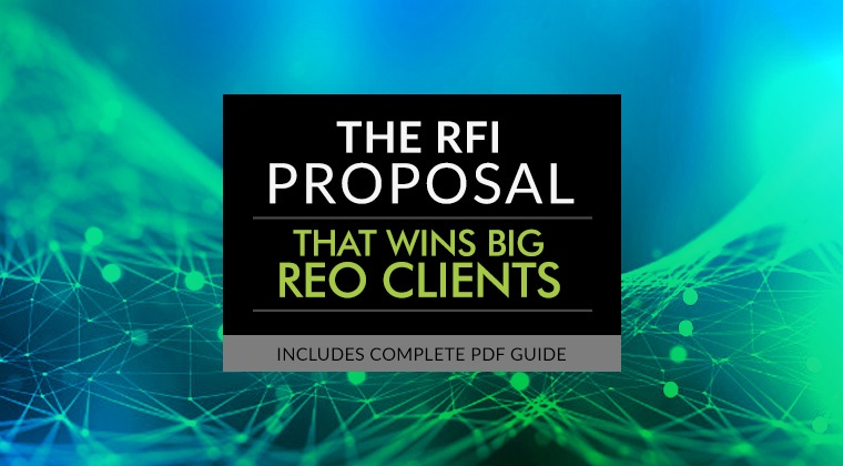 The RFI Proposal that Wins BIG REO Clients