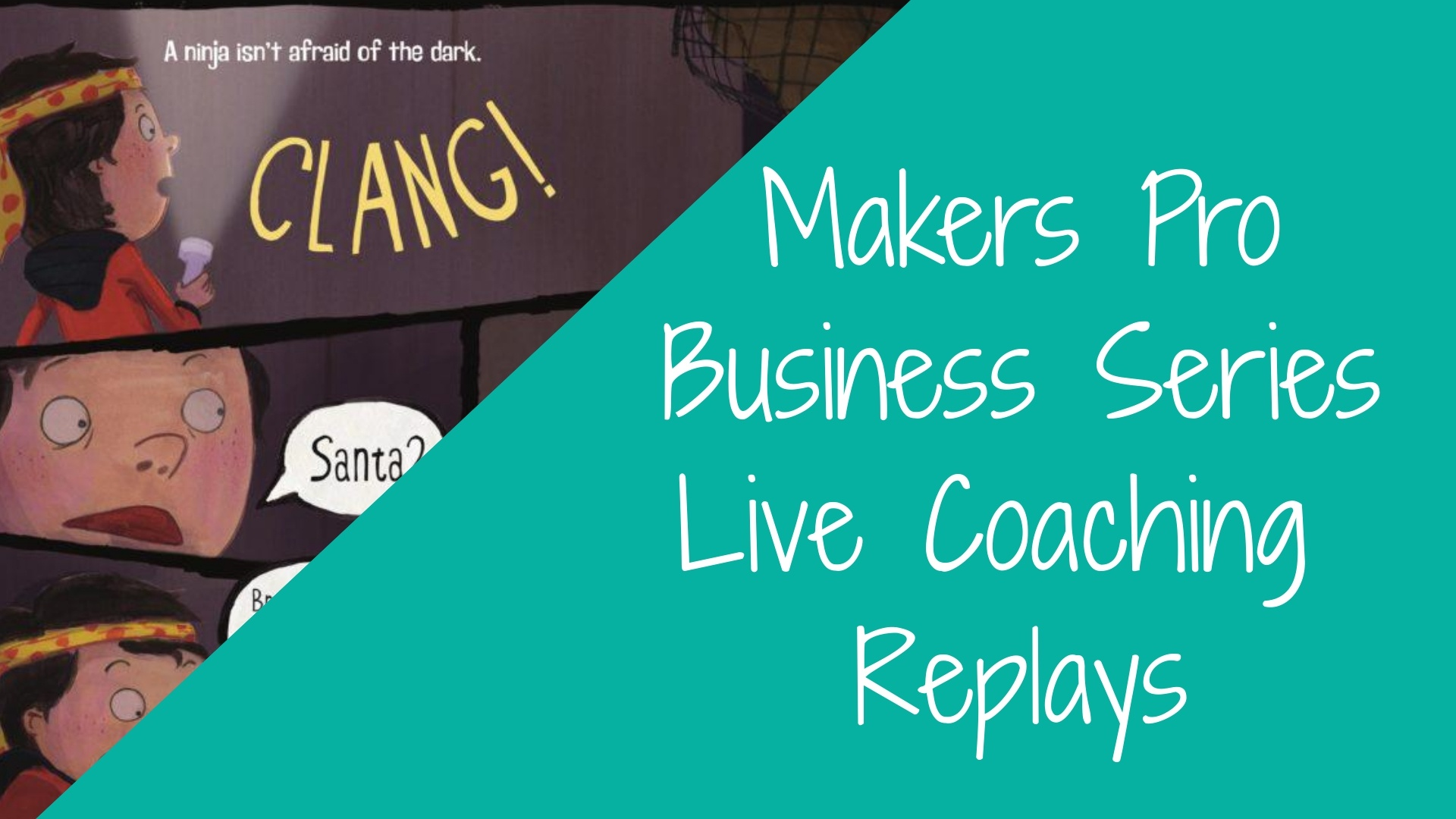 WORKSHOP: Makers Pro Business Series & Coaching