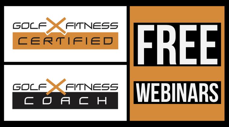 FREE Golf Fitness X Webinars