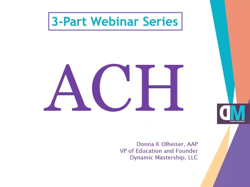 ACH Bootcamp - 101, 201 and 301 (All 3 Parts)