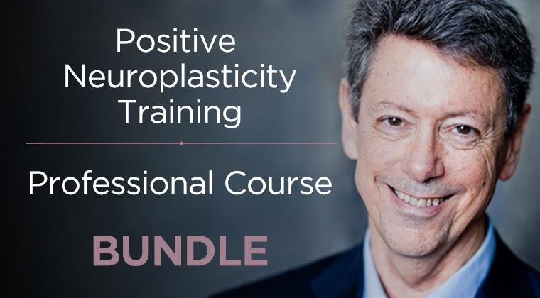 Positive Neuroplasticity Training and Professional Course Bundle
