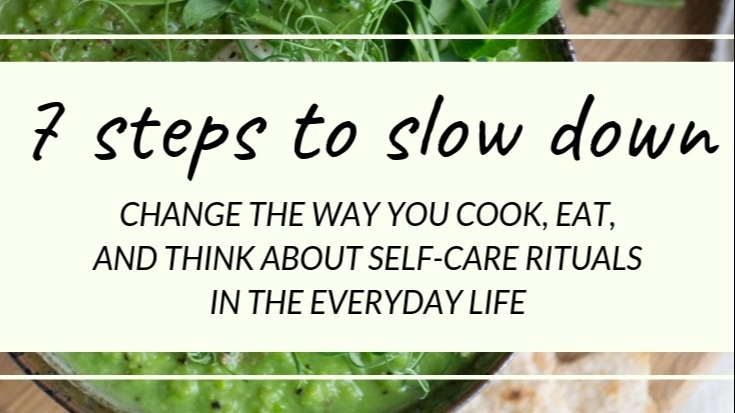 7 steps to slow down