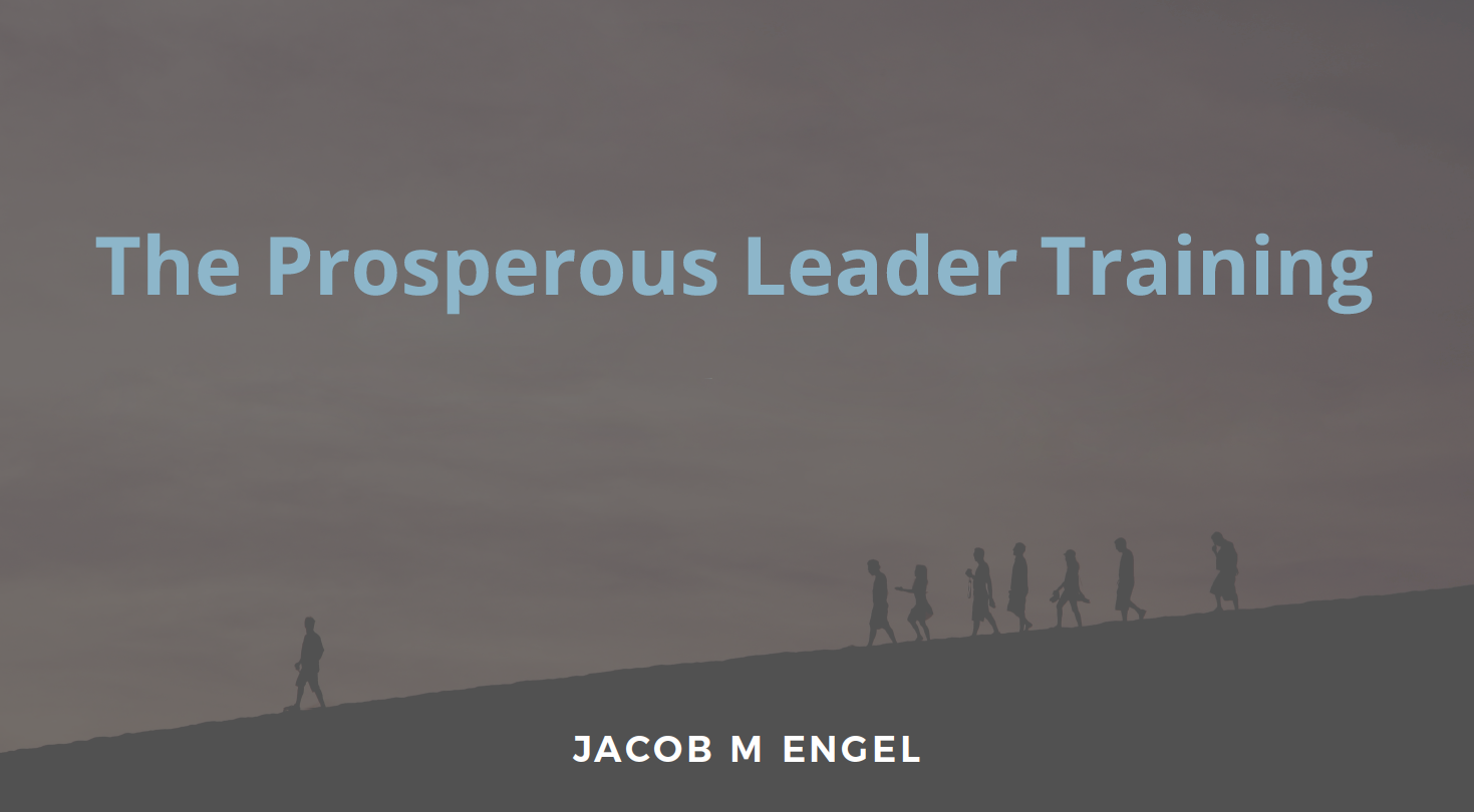 The Prosperous Leadership Training