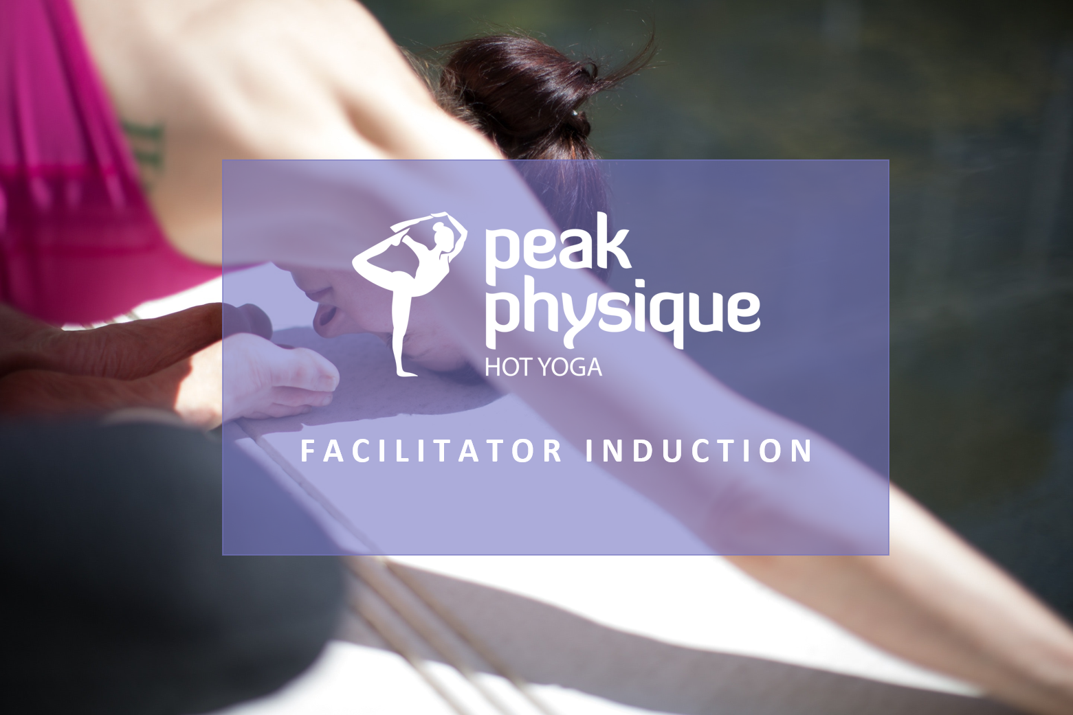 Peak Physique Facilitator Course