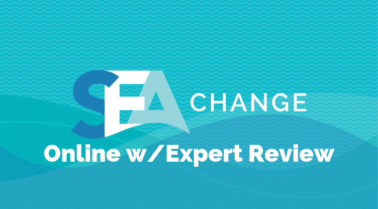 SEA Change Online with Expert Review