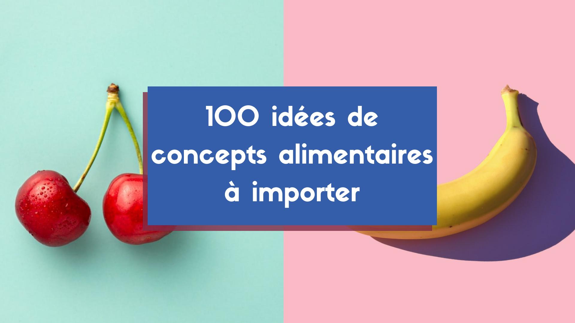 Top 100 des idées de concepts à importer