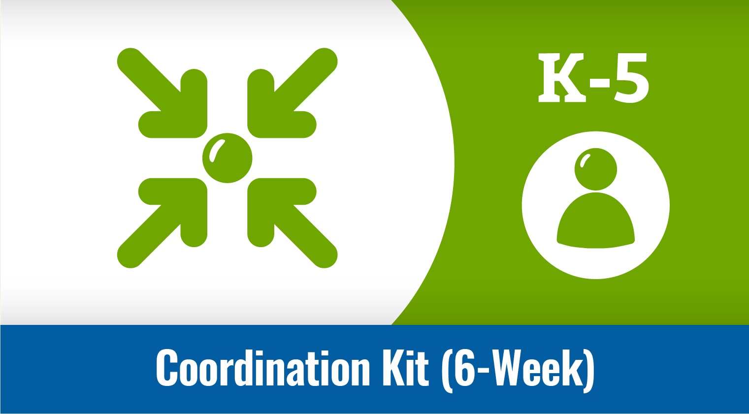 CATCH Coordination Kit (K-5): 6-Week