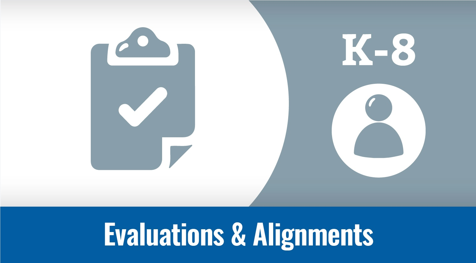 Evaluations & Alignments