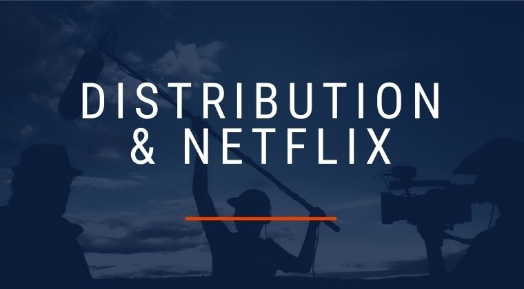Distribution/Netflix