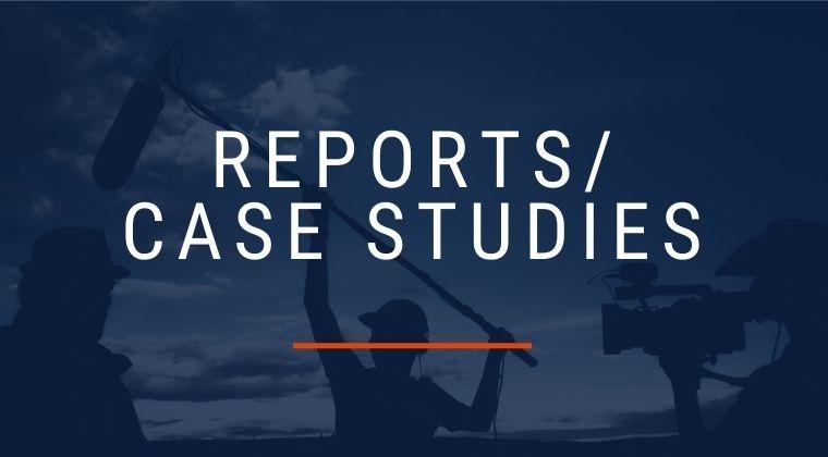 Reports/Case Studies