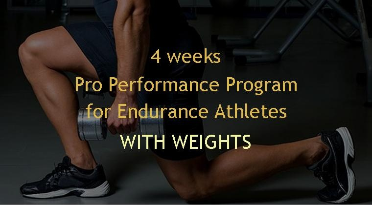 4 weeks Pro Performance Program for Endurance Athletes - with weights