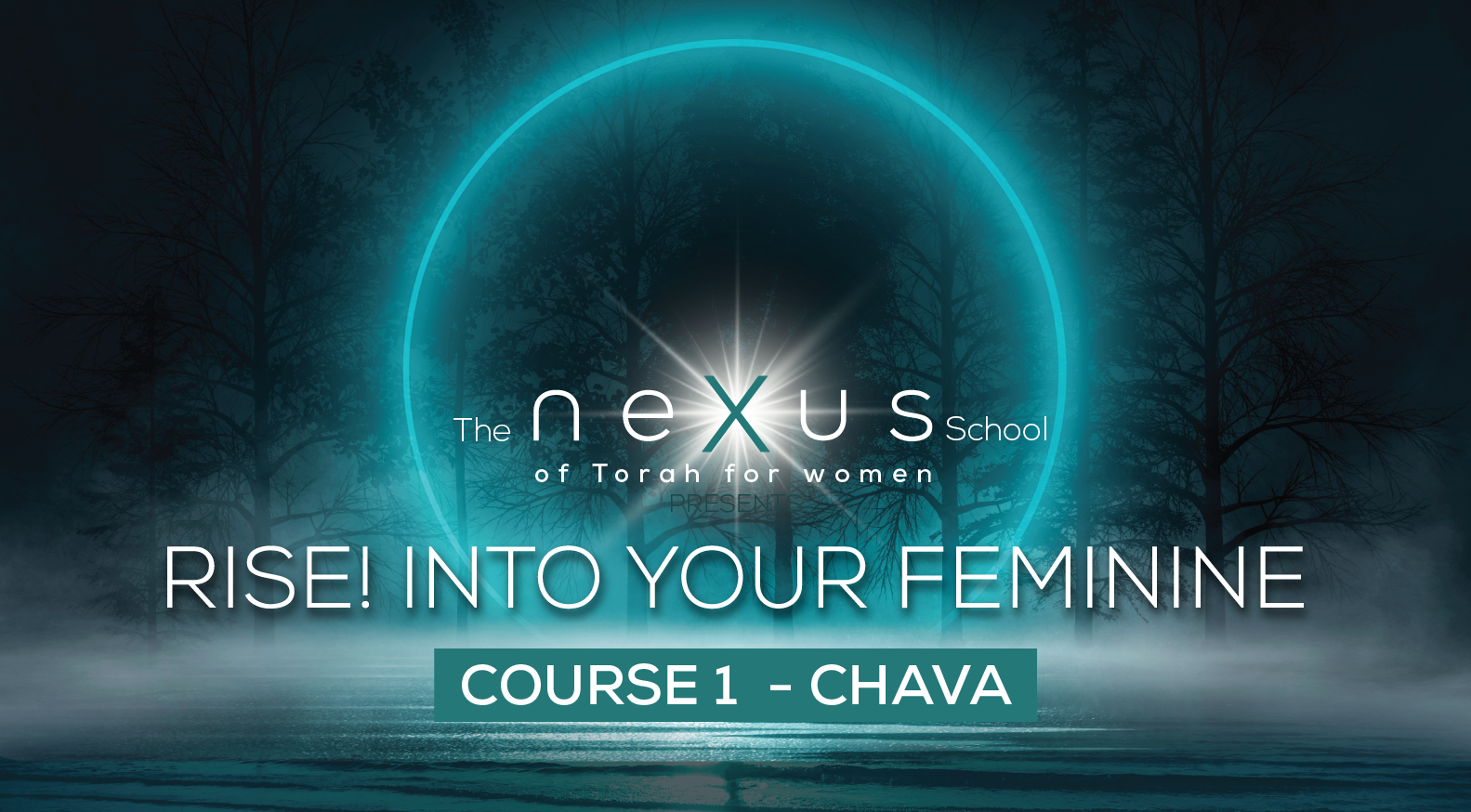 FEATURE COURSE: Rise! Into Your Feminine through Chava -2020