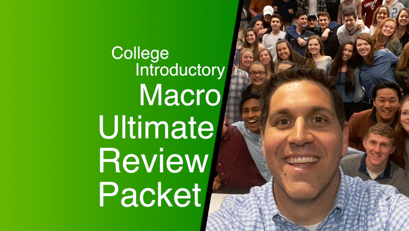 Introductory College Macro Ultimate Review Packet
