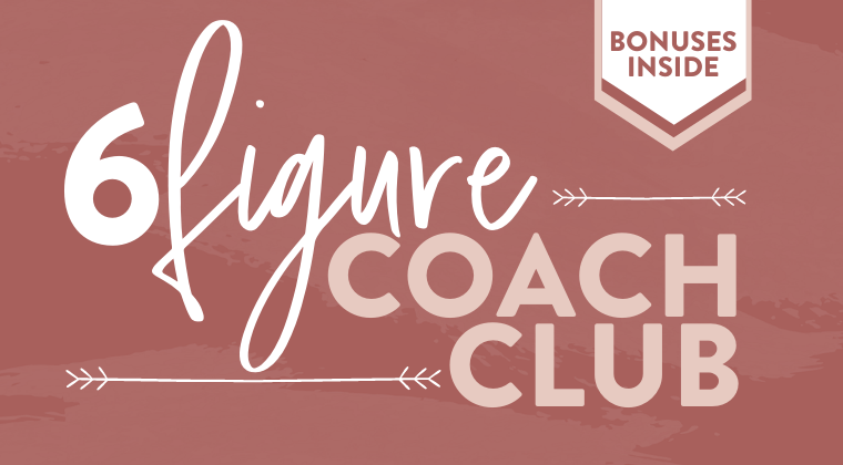 Six Figure Coach Club